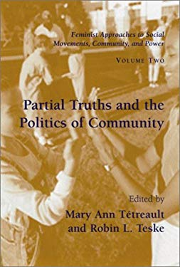Partial Truths and the Politics of Community 9781570034862