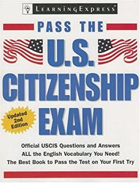Pass the U.S. Citizenship Exam 9781576855690