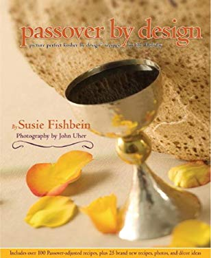 Passover by Design: Picture-Perfect Kosher by Design Recipes for the Holiday 9781578190737