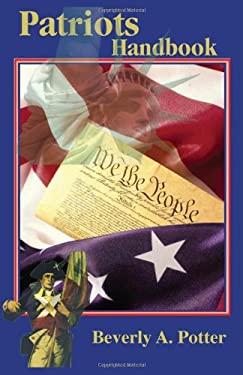The Patriots Handbook 9781579511081