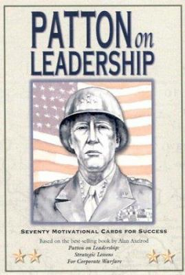 Patton on Leadership Card Deck: Seventy Motivational Cards for Success 9781572812482