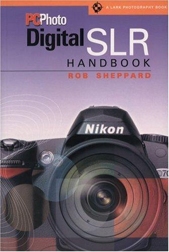 Pcphoto Digital Slr Handbook 9781579906023