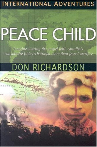 Peace Child: International Adventures 9781576582893