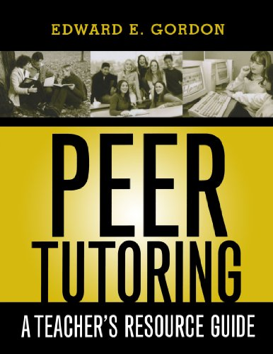 Peer Tutoring: A Teacher's Resource Guide 9781578861736