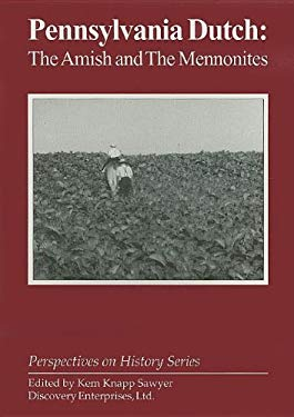 Pennsylvania Dutch: The Amish and the Mennonites 9781579600259