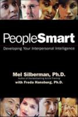People Smart: Developing Your Interpersonal Intelligence 9781576750919