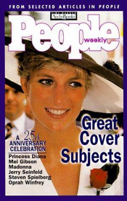 People Weekly: Great Cover Subjects: A 25th Anniversary Celebration