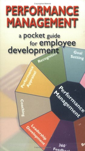 Performance Management: A Pocket Guide for Employee Development 9781576810422