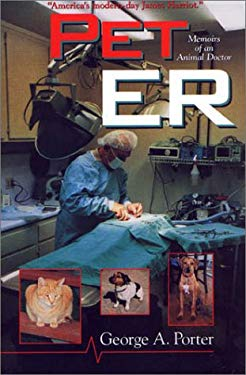 Pet ER: Memoirs of an Animal Doctor 9781577361497