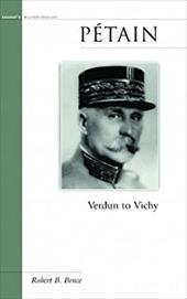 Petain: Verdun to Vichy 7091650