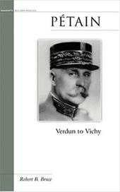 Petain: Verdun to Vichy 7091783