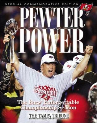 Pewter Power: The Buc's Unforgetable Championship Season 9781572435766