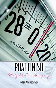 Phat Finish: Weight Loss Surgery 9781579215897