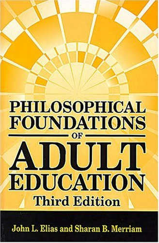 Philosophical Foundations of Adult Education 9781575242545