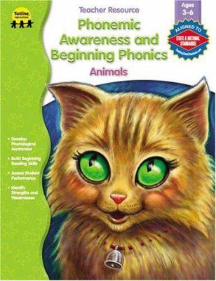 Phonemic Awareness and Beginning Phonics, Animals 9781570294921