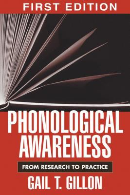 Phonological Awareness: From Research to Practice 9781572309647