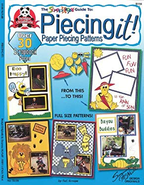 Piecing It!: Paper Piecing Patterns 9781574217988