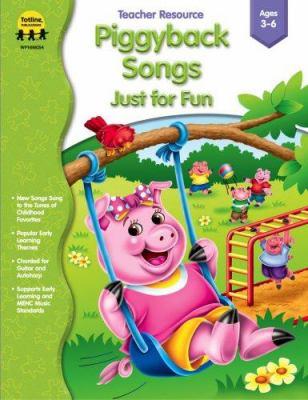 Piggyback Songs - Just for Fun 9781570295201