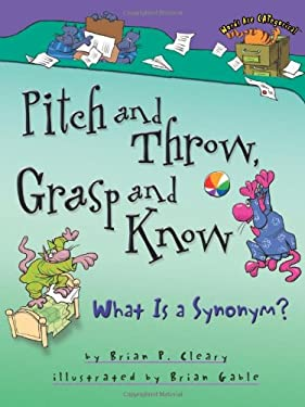 Pitch and Throw, Grasp and Know: What Is a Synonym? 9781575057965