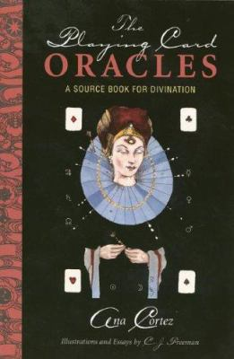 Playing Card Oracles Book: Companion Book for Playing Card Oracles Deck 9781572815223