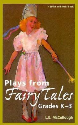 Plays from Fairy Tales 9781575251097