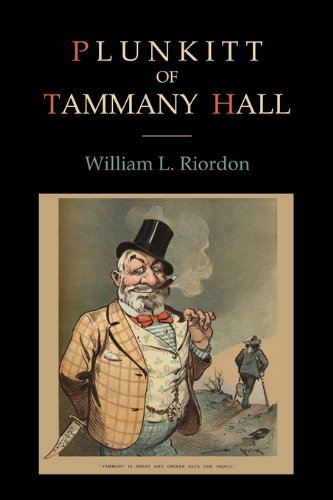 Plunkitt of Tammany Hall 9781578989942