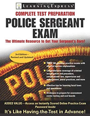 Police Sergeant Exam: A Step-By-Step System to Prepare for Your Promotion Exam [With Access Code] 9781576857083