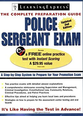 Police Sergeant Exam: A Step-By-Step System to Prepare for Your Promotion Exam 9781576855720