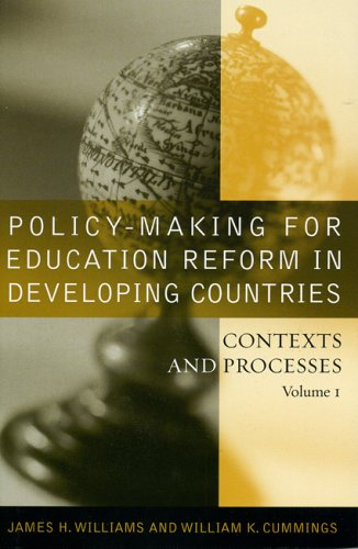 Policy-Making for Education Reform in Developing Countries: Contexts and Processes 9781578862016