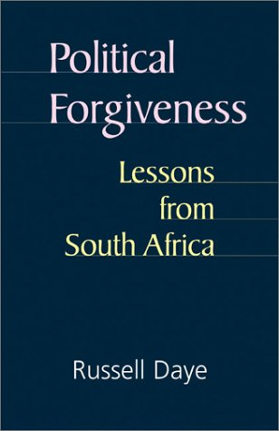 Political Forgiveness: Lessons from South Africa 9781570754906