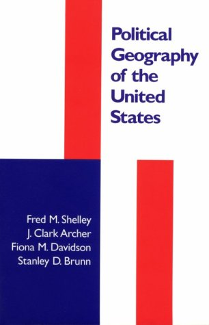 Political Geography of the United States 9781572300484