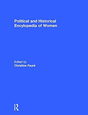 Political and Historical Encyclopedia of Women 9781579582371