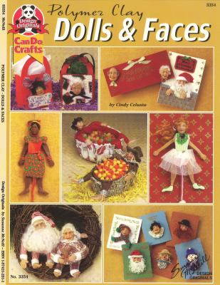 Polymer Clay Dolls & Faces 9781574212310
