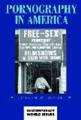 Pornography in America: A Reference Handbook 9781576070857