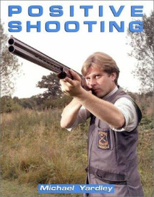 Positive Shooting 9781571570123