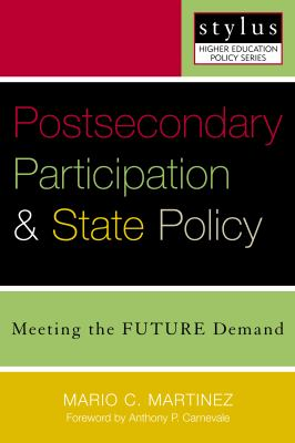 Postsecondary Participation and State Policy: Meeting the Future Demand 9781579221171