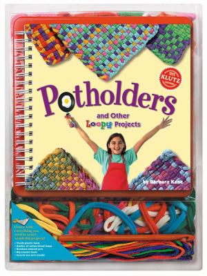 Potholders and Other Loopy Projects 9781570549632