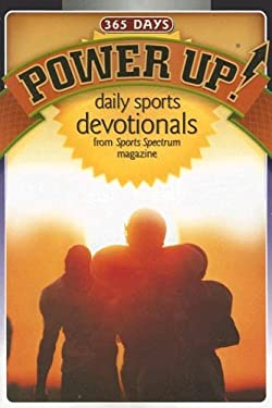 Power Up!: 365 Daily Sports Devotionals 9781572931664
