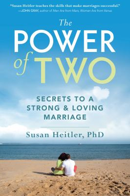 Power of Two: Secrets to a Strong & Loving Marriage