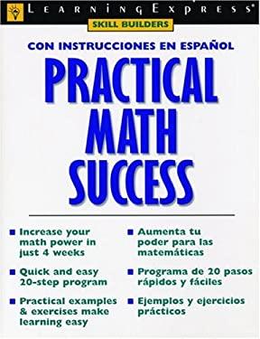 Practical Math Success: Con Instrucciones En Espanol
