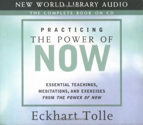 Practicing the Power of Now: Essentials Teachings, Meditations, and Exercises from the Power of Now 9781577314172