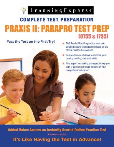 Praxis II: Parapro Test Prep (0755-1755) 9781576857335