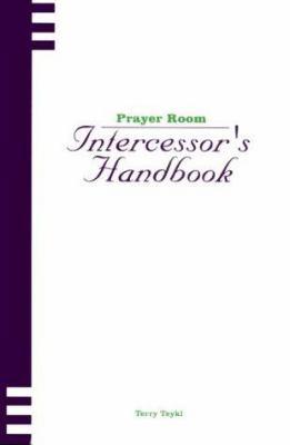 Prayer Room Intercessor's Handbook 9781578920495