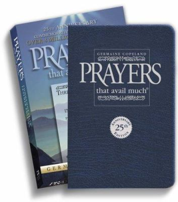 Prayers That Avail Much 25th Anniversary Commemorative Navy Leather: Three Bestselling Works in One Volume (Anniversary Leather Gift) 9781577947547