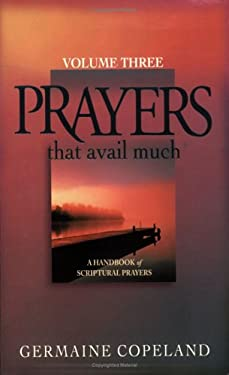 Prayers That Avail Much: Volume 3 9781577946021