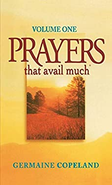 Prayers That Avail Much Vol. 1 9781577942825