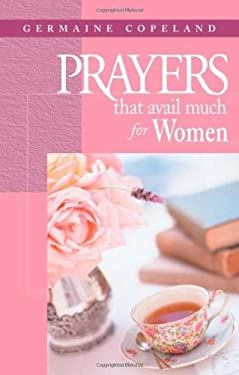 Prayers That Avail Much for Women 9781577948421