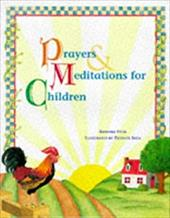 Prayers and Meditations for Children