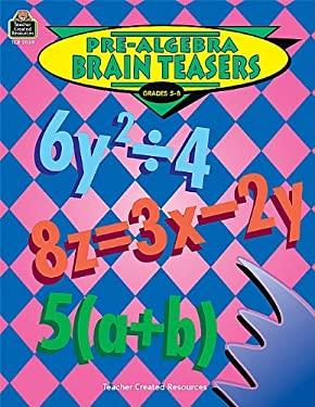Pre-Algebra Brain Teasers 9781576900390