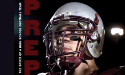 Prep: The Spirit of a High School Football Team 9781576874585
